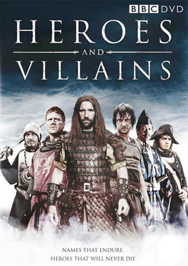 BBC: Великие воины / Heroes and Villains (2007) HDTVRip