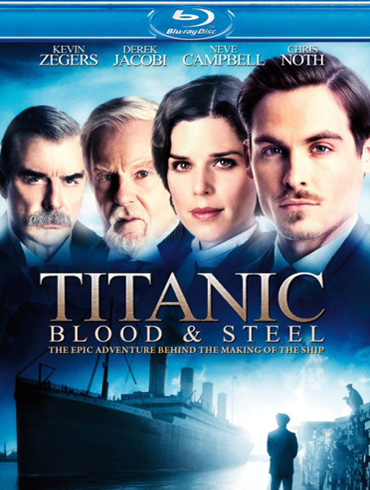 Титаник: Кровь и сталь / Titanic: Blood and Steel (1 сезон / 2012) HDRip