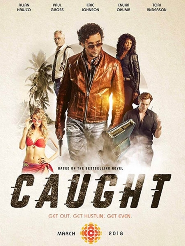 В западне (1 сезон) / Caught (2018) WEB-DLRip